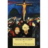 Maestrul si Margareta - Mihail Bulgakov, editura Corint