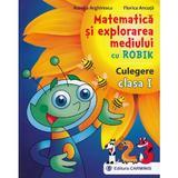 Matematica si explorarea mediului cu Robik - Clasa 1 - Culegere - Aurelia Arghirescu, editura Carminis