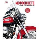 Motociclete. Istoria ilustrata completa, editura Litera