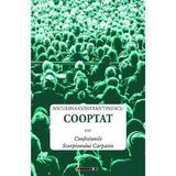 Cooptat sau Confesiunile Scorpionului Carpatin - Niculina Constantinescu, editura Eikon