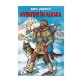 Aventuri in Alaska - Jack London, editura Tedit