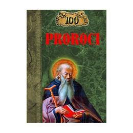 100 proroci, editura Ideea Europeana
