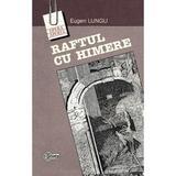 Raftul cu himere - Eugen Lungu, editura Stiinta