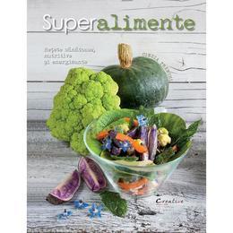 Superalimente - Cinzia Trenchi, editura Didactica Publishing House