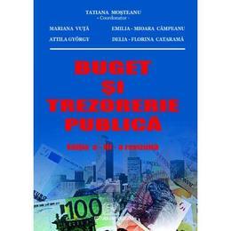 Buget si trezorerie publica - Tatiana Mosteanu, editura Universitara