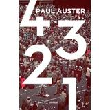 4 3 2 1 - Paul Auster, editura Grupul Editorial Art