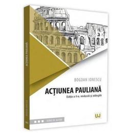 Actiunea pauliana ed.2 - Bogdan Ionescu, editura Universul Juridic