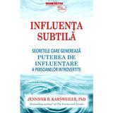 Influenta subtila - Jennifer B. Kahnweiler, editura Business Tech