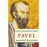 Pavel, apostolul neamurilor - Sotiri, mitropolitul Pisidiei, editura Egumenita