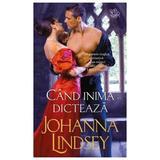 Cand inima dicteaza - Johanna Lindsey, editura Litera