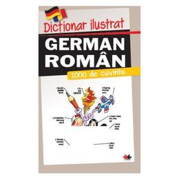 Dictionar ilustrat german-roman. 1000 de cuvinte, editura Litera
