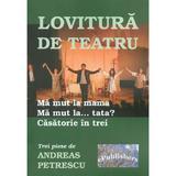 Lovitura de teatru - Andreas Petrescu, editura Epublishers