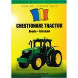 Chestionare tractor. Teorie + intrebari - Marius Stanculescu, editura Vega Prod
