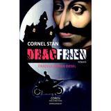 Dracfried. Dracula versus Diesel - Cornel Stan, editura Coresi