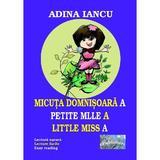 Micuta domnisoara A. Petite Mille A. Little Miss A - Adina Iancu, editura Epublishers