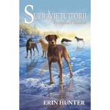 Supravietuitorii Vol.6: Furtuna cainilor - Erin Hunter, editura All