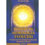 Initiere in astrologia evolutiei - Astronin Astrofilus, editura Ganesha