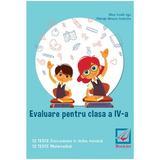 Evaluare pentru clasa a IV-a. Teste - Alina Ionela Jiga, Petruta Simona Iordache, editura Booklet
