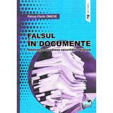 Falsul in documente - Petrut-Florin Enache, editura Pro Universitaria