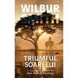 Triumful soarelui - Wilbur Smith, editura Rao