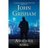 Avocatul rebel (ed. de buzunar) - John Grisham, editura Rao
