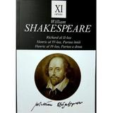 Opere XI Richard al II-lea, Henric al IV-lea - William Shakespeare, editura Tracus Arte