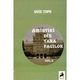 Amintiri din tara fagilor vol.3 - Ovid Topa, editura Tracus Arte