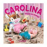 Carolina, vacuta cea poznasa - Tony Wolf, editura Crisan