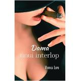 Dama unui interlop - Viorica Lupu, editura Smart Publishing