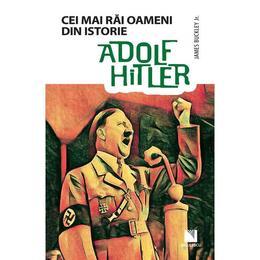 Adolf Hitler - James Buckley Jr., editura Niculescu