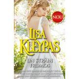 Un strain frumos - Lisa Kleypas, editura Miron