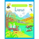 Prima mea carte despre Lume. Usborne, editura Univers Enciclopedic