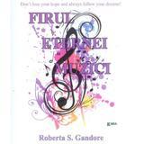 Firul eternei muzici - Roberta S. Gandore, editura Emia