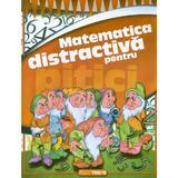 Matematica distractiva pentru pitici - ed. 2
