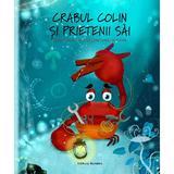 Crabul Colin si prietenii sai - Tuula Pere, Andrea Alemanno, editura Nomina