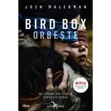 Bird Box. Orbeste - Josh Malerman , editura Corint