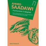 Frankenstein in Bagdad - Ahmed Saadawi, editura Paralela 45