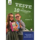 Teste de 10 minute clasa 1, editura Gama