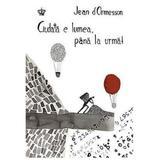 Ciudata e lumea, pana la urma! - Jean D Ormesson, editura Baroque Books & Arts