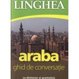 Araba. Ghid de conversatie cu dictionar si gramatica, editura Linghea