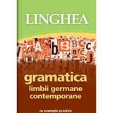 Gramatica limbii germane contemporane cu exemple practice, editura Linghea