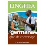 Germana. Ghid de conversatie, editura Linghea