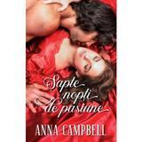 Sapte nopti de pasiune - anna campbell