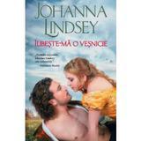 Iubeste-ma o vesnicie - johanna lindsey