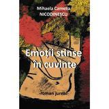 Emotii stinse in cuvinte - Mihaela Camelia Nicodinescu, editura Letras