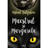 Maestrul si Margareta ed. 2018 - Mihail Bulgakov, editura Grupul Editorial Art
