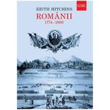 Romanii 1744-1866 - Keith Hitchins, editura Humanitas