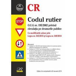 Codul rutier act. 22 ianuarie 2019 ed.6