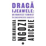 Draga Ijewawele - Chimamanda Ngozi Adichie, editura Black Button Books