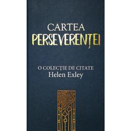 Cartea Perseverentei - Helen Exley, editura All